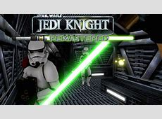 Jedi Knight Remastered mod   Mod DB
