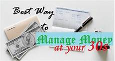 Best Way To Manage Money Best Way To Manage Your Money At Your 30s 8 Steps