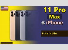 Apple iPhone 11 Pro Max price in USA   YouTube