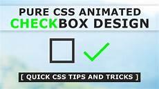 Custom Checkbox Design Pure Css Animated Checkbox Design How To Make Custom