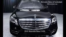 s450 mercedes 2019 the majestic 2019 mercedes s450 review and walkaround