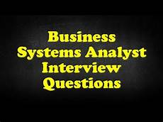 Budget Analyst Interview Questions Business Systems Analyst Interview Questions Youtube