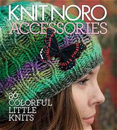 knit noro accessories from knitpicks knitting by
