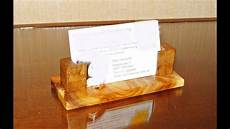 Home Made Buisness Cards Making A Wooden Business Card Holder Youtube