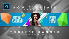 Youtube Banner Designers How To Create Clean Amp Modern Youtube Channel Art Youtube