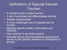 Special Interest Examples Special Interest Tourism
