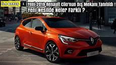 new 2019 renault 4 yeni 2019 renault clio dış mekanı ıtıldı yeni