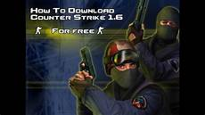Clean Time Counter Download How To Download Counter Strike 1 6 Latest Version 2019 For