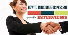 How To Introduce Yourself In An Interview How To Introduce Yourself In Interviews The Right Way