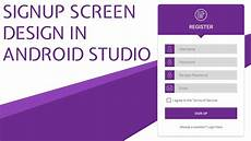 Android Registration Form Design Signup Screen Ui Design In Android Studio With Source