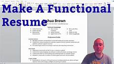 How To Build A Functional Resumes How To Build A Functional Resume Youtube