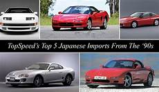 topspeed s top 5 japanese imports from the 90s news top