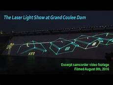 Grand Coulee Dam Light Show Laser Light Show At Grand Coulee Dam Youtube