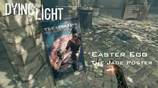 Dying Light Poster Dying Light Jade Poster Easter Egg Youtube