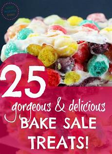 Bake Sale Name Ideas 25 Bake Sale Worthy Treats Sell Out Recipe Ideas For
