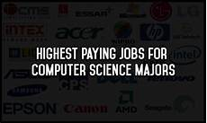Computer Science Major Jobs Top 5 Highest Paying Jobs For Computer Science Majors