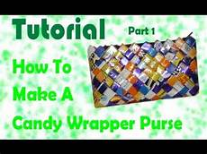 How To Make Candy Wrappers How To Make A Candy Wrapper Purse Part 1 Youtube