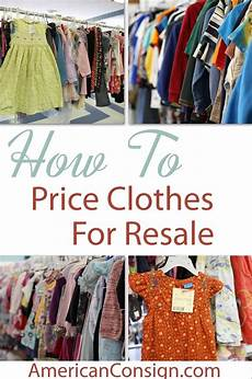 Design And Sell Clothes Do You Buy Or Sell Clothes At Kids Consignment Sales In