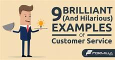 Excellent Customer Service Examples 9 Brilliant And Hilarious Customer Service Examples