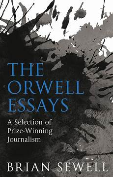 Orwell Essays The Orwell Essaysquartet Books Quartet Books
