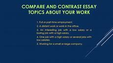 Comparison Essays Topics Compare And Contrast Essay Topics Youtube
