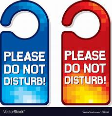 Do Not Disturb Signs Printable Please Do Not Disturb Sign Set Royalty Free Vector Image
