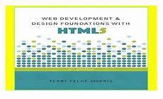 Web Development Design Foundations With Html5 Web Development And Design Foundations With Html5 Read E
