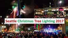 Christmas Tree Lighting Seattle 2017 Seattle Christmas Tree Macy S Star Lighting And