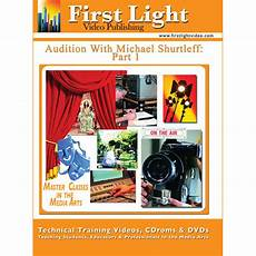 First Light Video Dvd First Light Video Dvd Audition The Video Series By