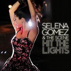 Hit The Lights Lyrics Selena Gomez Youtube Selena Gomez Amp The Scene Hit The Lights Lyrics Genius