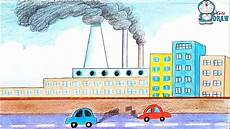 How To Make Chart On Pollution How To Draw Environment Pollution Step By Step Youtube
