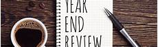 Year End Review Give Yourself A Year End Career Review With These 4