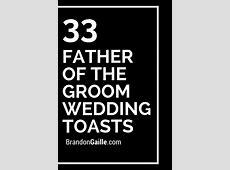 33 Father of the Groom Wedding Toasts   Wedding toasts