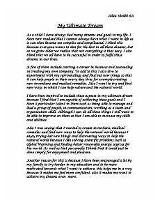 My Dream Essay My Ultimate Dream As A Child I Have Always Had Many
