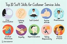 Skills To Have Top 10 Soft Skills For Customer Service Jobs