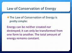 The Law Of Conservation Of Energy Conservation Of Energy For Web