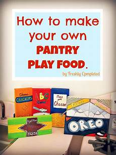 Make Your Own Presentation Freshly Completed How To Make Your Own Pantry Play Food