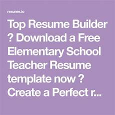 Totally Free Resume Builder And Download Top Resume Builder Download A Free Elementary School