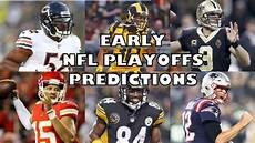 nfl playoffs 2019 early nfl playoff predictions 2019