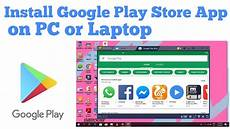 how to install play store app on pc or laptop
