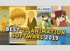BEST 2D ANIMATION SOFTWARE 2019 ( TOP 8 )   YouTube