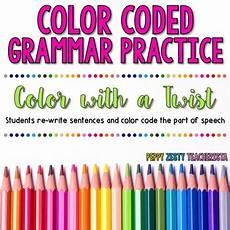 Color Coded Grammar Chart Color Coded Grammar Sentences By Peppy Zesty Teacherista Tpt