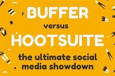 Buffer Vs Hootsuite Buffer Vs Hootsuite The Ultimate Social Media Showdown
