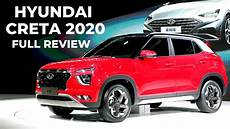 hyundai creta 2020 hyundai creta 2020 detailed review launch date