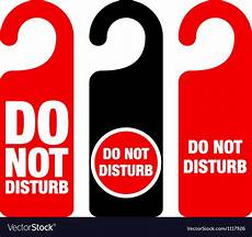 Do Not Disturb Signs Printable Do Not Disturb Sign Royalty Free Vector Image Vectorstock