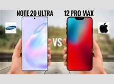 Samsung Galaxy Note 20 Ultra VS iPhone 12 Pro Max