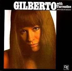 Gilberto With Turrentine Jazz Cd Reviews 2003 Musicweb Uk