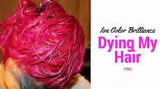 Ion Magenta Dying My Hair Pink Ion Color Brilliance Magenta Youtube
