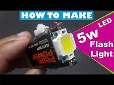 Make Led Lights Flash 3 How To Make 5w Powerful Led Smd Flash Light At Home 5