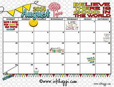 Calendar August August 2014 Calendar Is Here With A Good Message Inkhappi